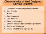 characteristics of well designed service systems