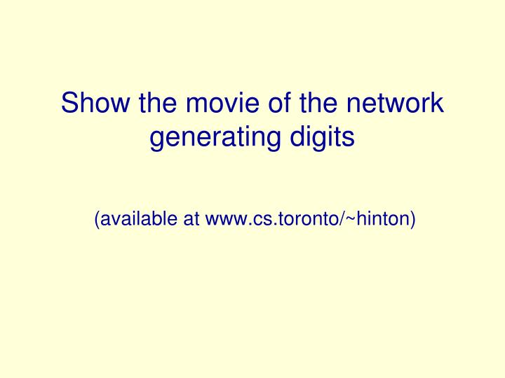 Show the movie of the network generating digits