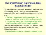 the breakthrough that makes deep learning efficient