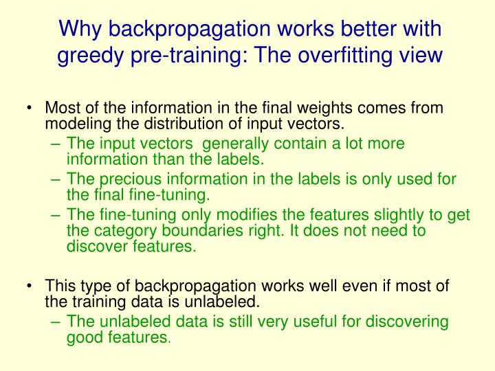 Why backpropagation works better with greedy pre-training: The overfitting view
