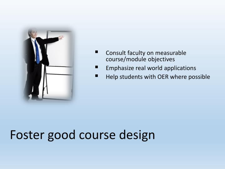 Consult faculty on measurable course/module objectives