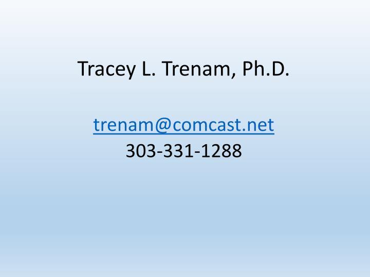 Tracey L. Trenam, Ph.D.