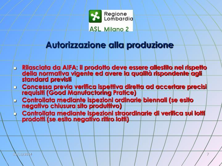 Autorizzazione alla produzione