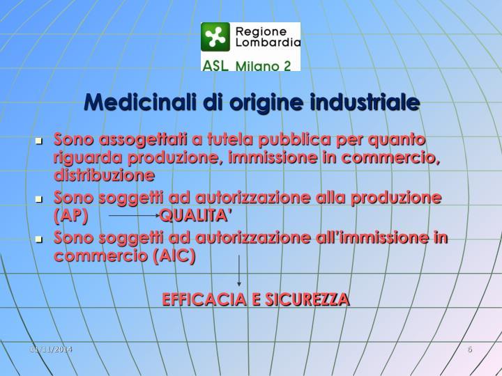 Medicinali di origine industriale