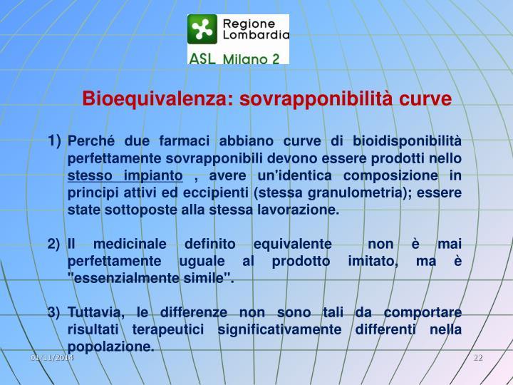 Bioequivalenza: sovrapponibilità curve