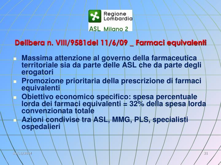 Delibera n. VIII/9581del 11/6/09 _ Farmaci equivalenti