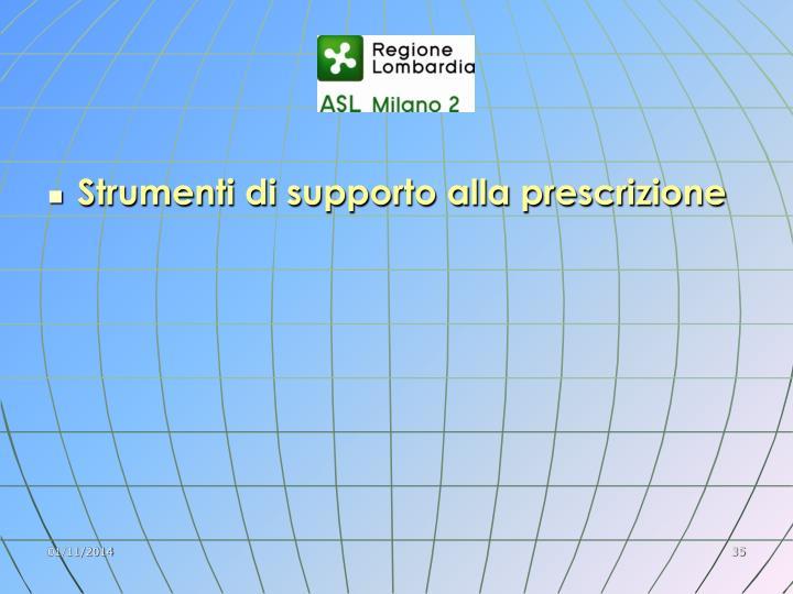 Strumenti di supporto alla prescrizione