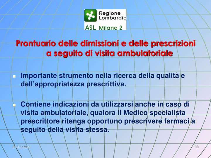 Prontuario delle dimissioni e delle prescrizioni a seguito di visita ambulatoriale