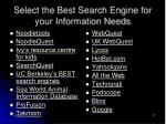 select the best search engine for your information needs