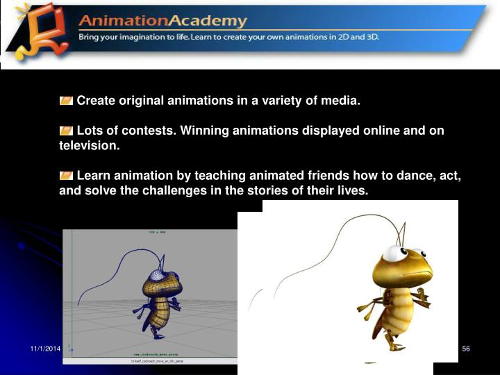 Create original animations in a variety of media.