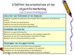 3 d finir les orientations et les objectifs marketing les 3 axes strat giques
