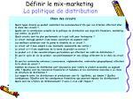 d finir le mix marketing la politique de distribution1