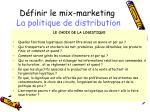 d finir le mix marketing la politique de distribution2