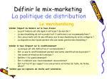 d finir le mix marketing la politique de distribution4
