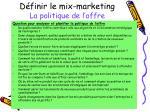 d finir le mix marketing la politique de l offre1