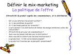 d finir le mix marketing la politique de l offre2