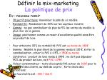d finir le mix marketing la politique de prix2