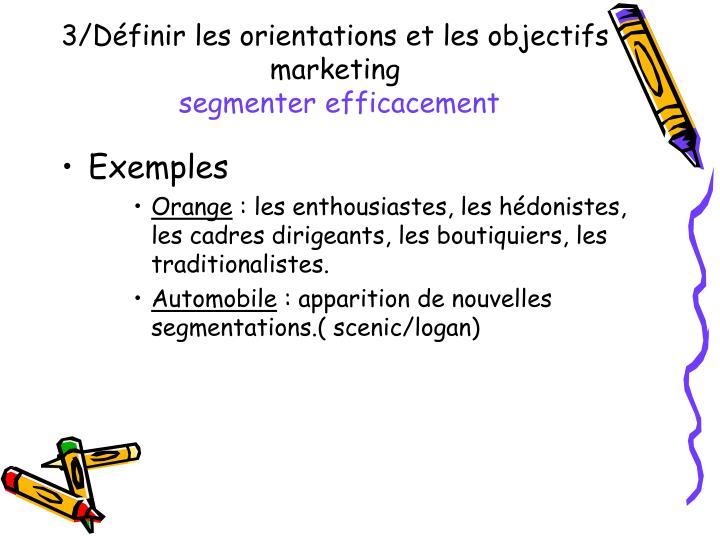 3/Définir les orientations et les objectifs