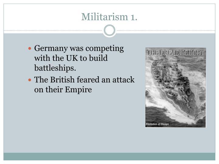 Militarism 1.