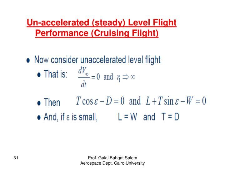 Un-accelerated (steady) Level Flight Performance (Cruising Flight)