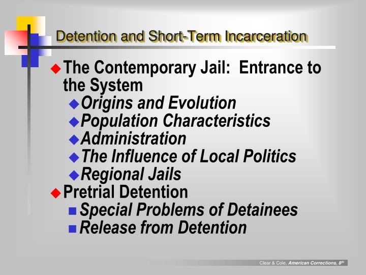 Detention and Short-Term Incarceration