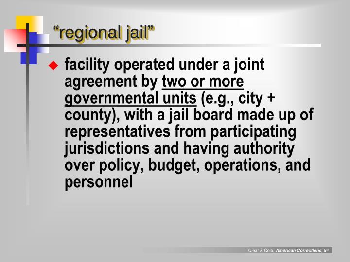 """""""regional jail"""""""