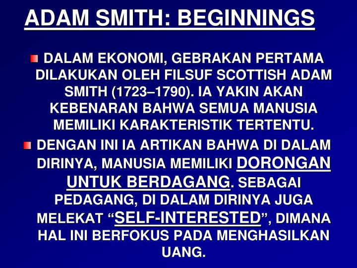 ADAM SMITH: BEGINNINGS