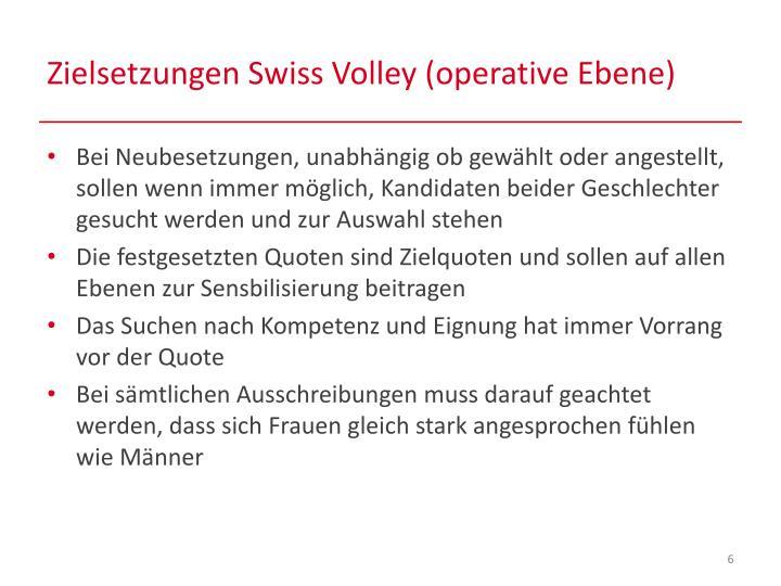 Zielsetzungen Swiss Volley (operative Ebene)
