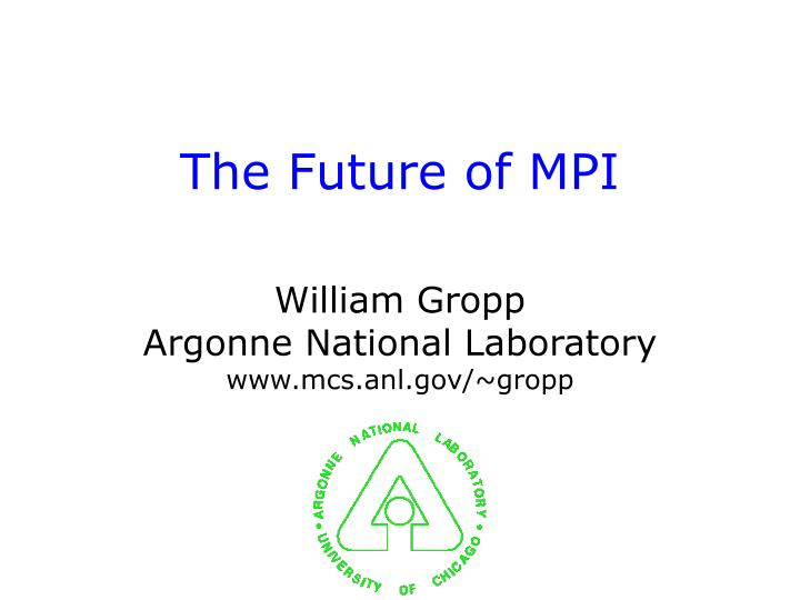The future of mpi