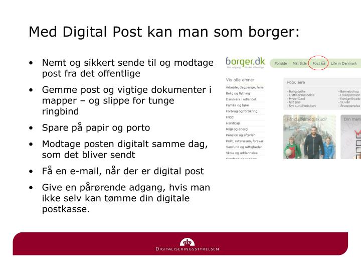 Med Digital Post kan man som borger: