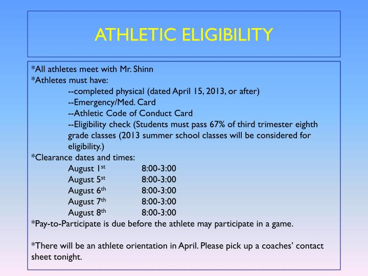 ATHLETIC ELIGIBILITY
