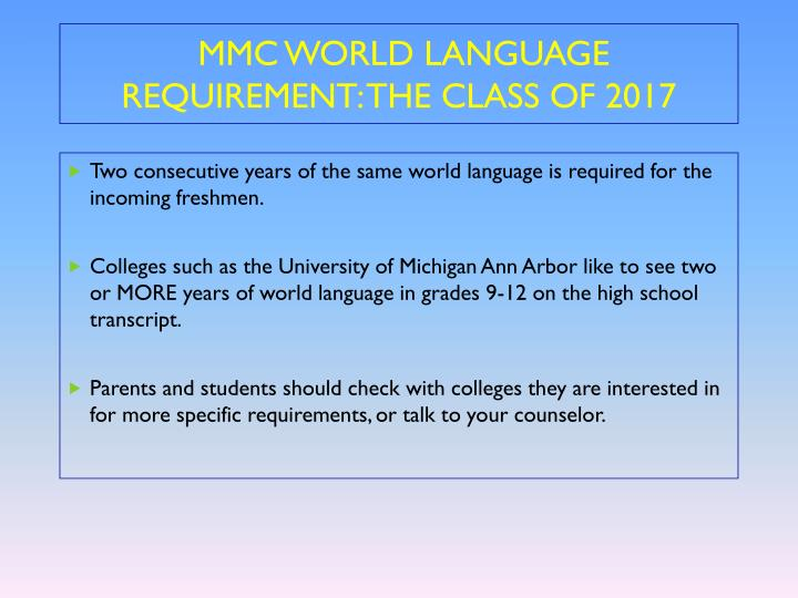 MMC WORLD LANGUAGE  REQUIREMENT: THE CLASS OF 2017