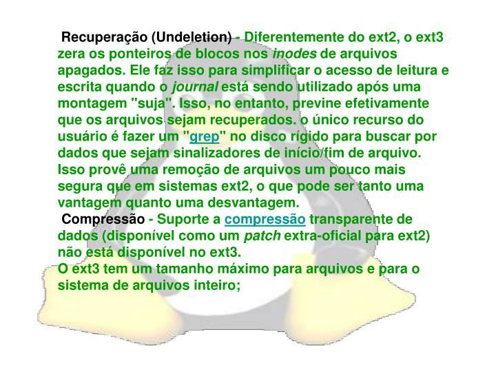 Recuperação (Undeletion)