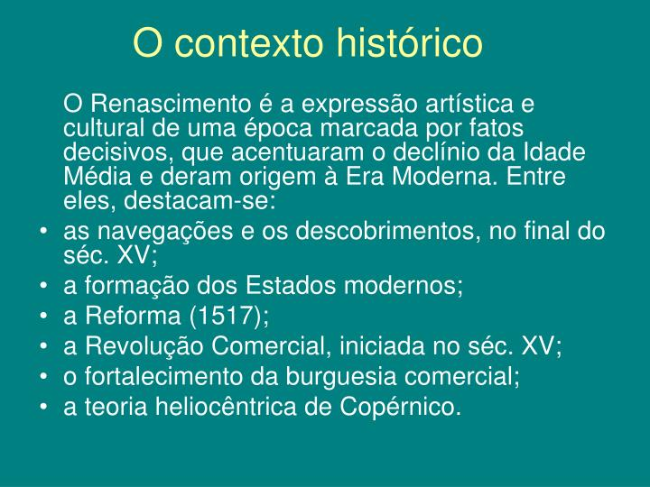 O contexto histórico