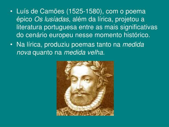 Lus de Cames (1525-1580), com o poema pico