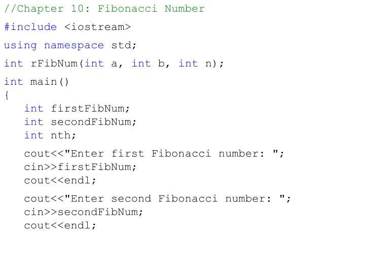 //Chapter 10: Fibonacci Number