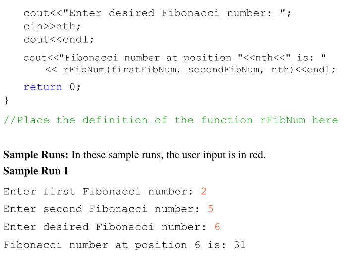 "cout<<""Enter desired Fibonacci number: "";"