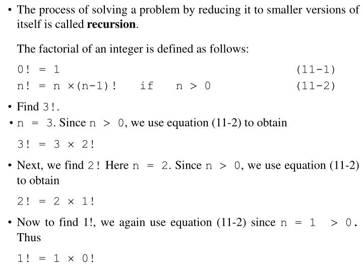 The process of solving a problem by reducing it to smaller versions of itself is called