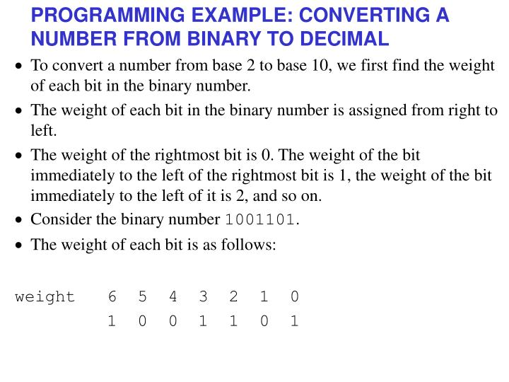 PROGRAMMING EXAMPLE: CONVERTING A NUMBER FROM BINARY TO DECIMAL