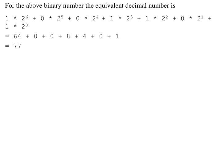 For the above binary number the equivalent decimal number is