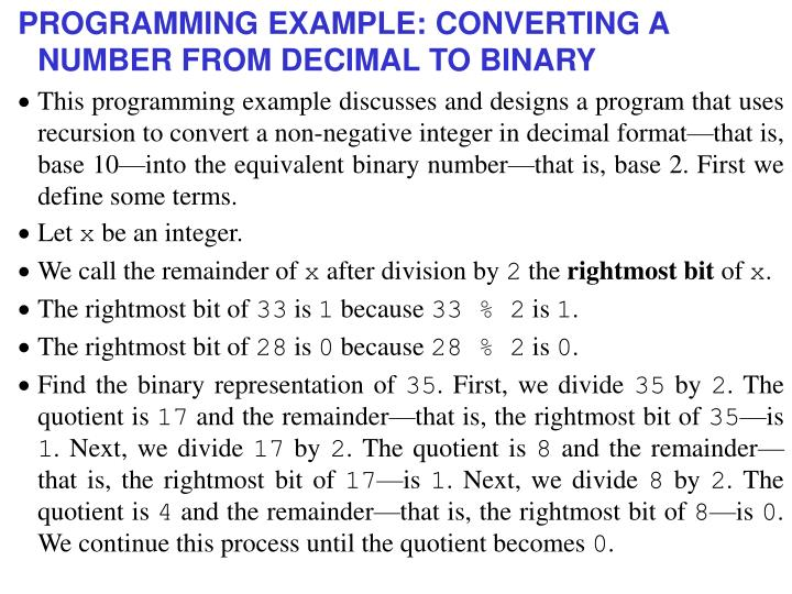 PROGRAMMING EXAMPLE: CONVERTING A NUMBER FROM DECIMAL TO BINARY