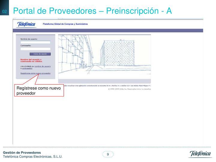 Portal de Proveedores – Preinscripción - A