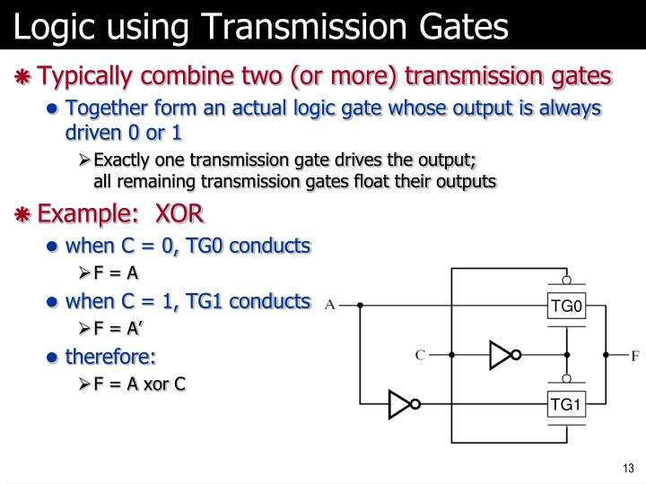 Logic using Transmission Gates