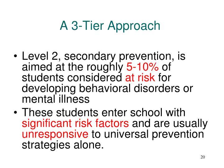 A 3-Tier Approach