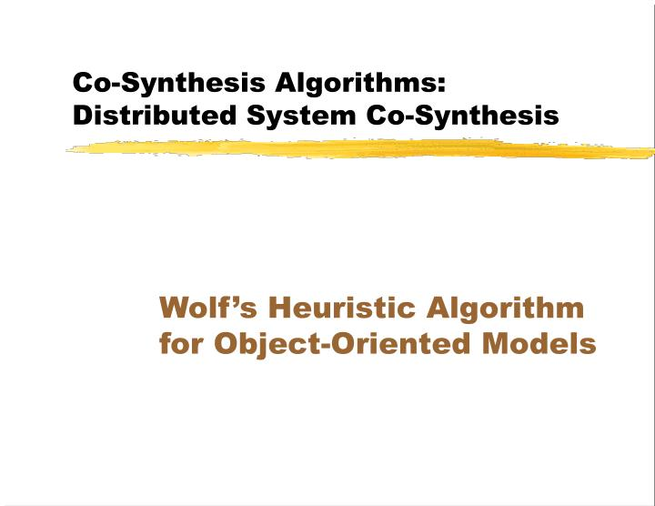 Co-Synthesis Algorithms: