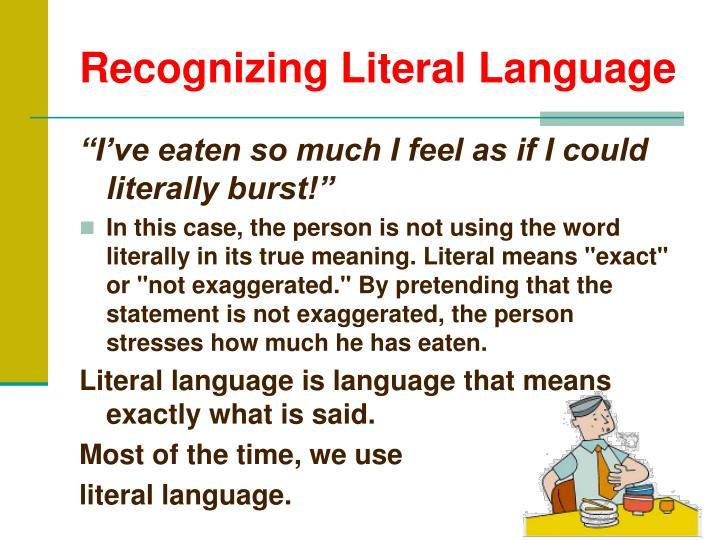 Recognizing Literal Language