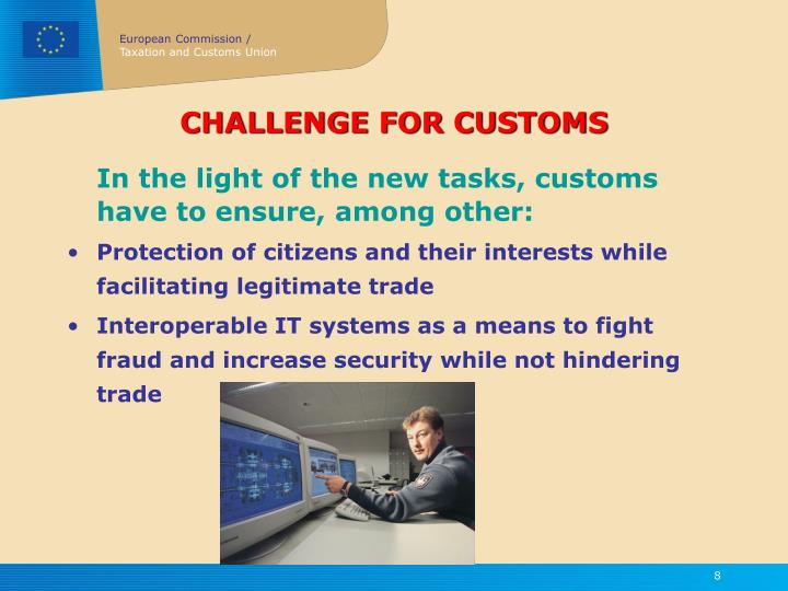 CHALLENGE FOR CUSTOMS