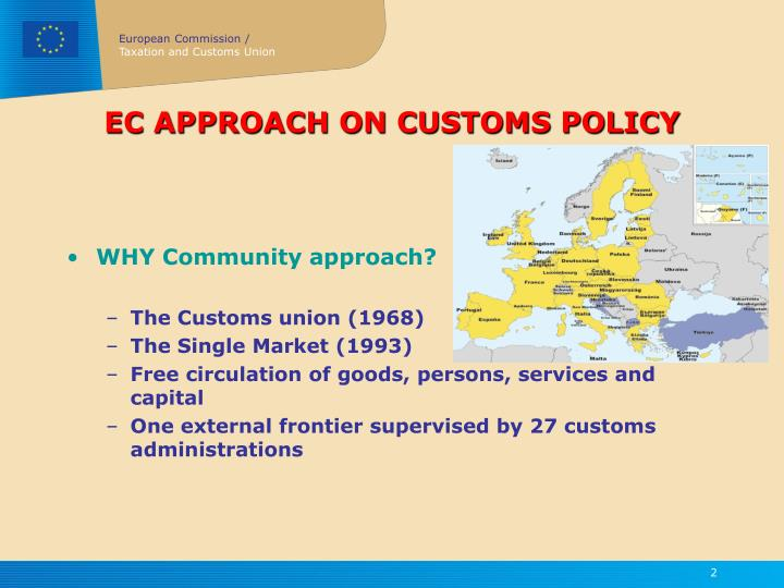 Ec approach on customs policy