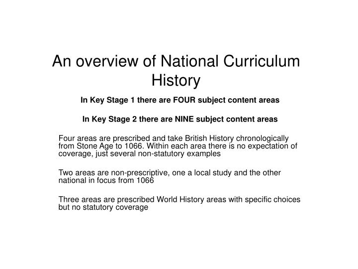 An overview of national curriculum history