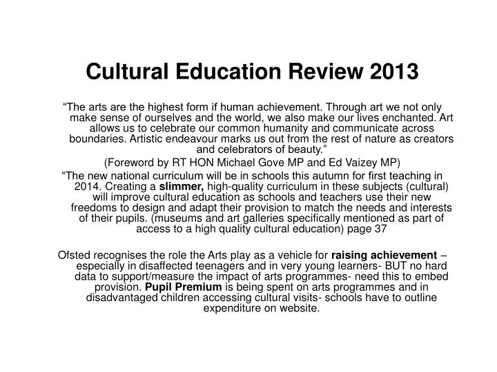 Cultural Education Review 2013